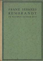 Rembrandt  Im Rahmen seiner Zeit