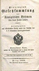 Provinzial Gesetzsammlung des konigreichs Bohmen fur das Jahr 1837  Band 19
