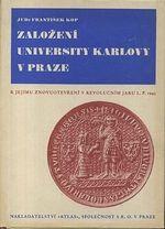 Zalozeni University Karlovy v Praze