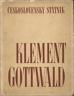 Ceskoslovensky statnik Klement Gottwald