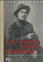 Zivot a prihody Maksima Gorkeho