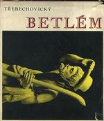 Trebechovicky Betlem