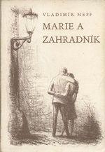 Marie a zahradnik