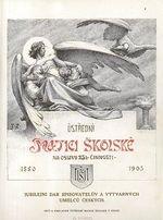 Ustredni matici skolske na oslavu 25l  cinnosti  18801905