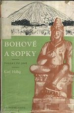 Bohove a sopky  toulky po Jave