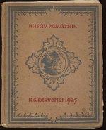 Husuv pamatnik  k 6  cervenci 1925