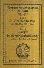 1813  1815 Osterrreich in den Bestreiungstriegen  Die hauptarmee 1814 Band 5  Kampfe im Suden Frankreich 1814 Band 6