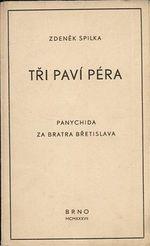 Tri pavi pera  panychida za bratra Bretislava