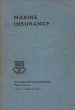 Marine insurance  study course IC 307