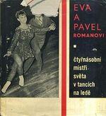 Eva a Pavel Romanovi ctyrnasobni mistri sveta v tancich na lede