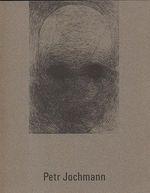 Petr Jochmann  katalog k vystave