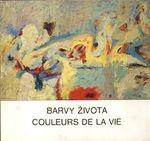 Barvy zivota  couleurs de la vie