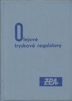 Olejove tryskove regulatory