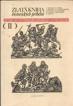 Zlata kniha historickych pribehu II
