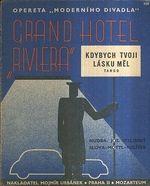 Grand hotel Riviera  Kdybych tvoji lasku mel