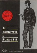 Tri detektivove a Buffalo Bill