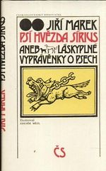 Psi hvezda Sirius aneb Laskyplne vypravenky o psech