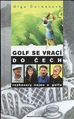 Golf se vraci do Cech Rozhovory nejen o golfu