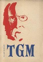 T G  Masaryk osvoboditel