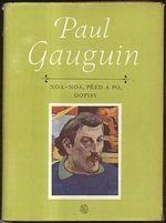 Paul Gauguin  NoaNoa  pred a po  dopisy