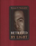 Betrayed by light