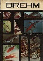 Brehm  Zivot zvierat 2  Ryby  obojzivelniky  plazy