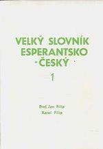 Velky slovnik esperantskocesky 1 a 2 dil