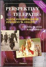 Perspektivy telepatie  Slavne psychotronicke fenomeny 20  stoleti
