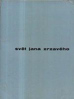 Svet Jana Zrzaveho