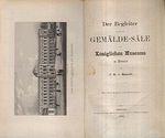 Der Begleiter durch die GemaldeSale des Konglichen Museums zu Dresden