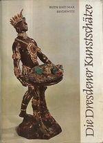 Die Dresdener Kunstschatze