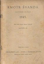 Kmotr Svanda  kalendar na rok 1945