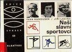 Nasi slavni sportovci