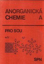 Anorganicka chemie A pro stredni odborna uciliste