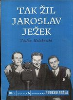 Tak zil Jaroslav Jezek