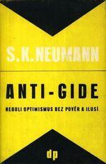 Antigide neboli optimismus bez pover a ilusi