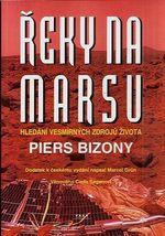 Reky na Marsu  hledani vesmirnych zdroju zivota