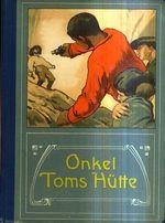 Onkel Toms Hutte nach Harriet BeecherStowe