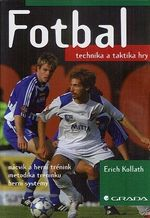 Fotbal technika a taktika hry