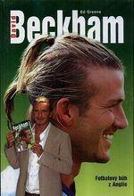 David Beckham  Fotbalovy buh z Anglie