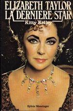 Elizabeth Taylor La derniere star