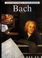 Bach  ilustrovane zivotopisy slavnych skladatelu