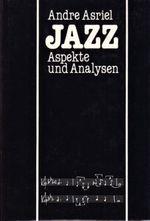 Jazz  Aspekte und Analysen