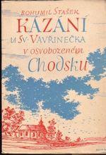 Kazani u sv Vavrinecka v osvobozenem Chodsku