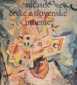 Sucasne ceske a slovenske umenie