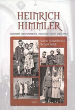 Heinrich Himmler  Soukroma korespondence masoveho vraha 19271945