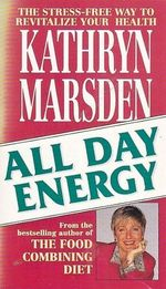 All Day Energy StressFree Way to Revitalize Your Health