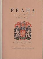 Praha v barevnych drevorytech Karla Vika