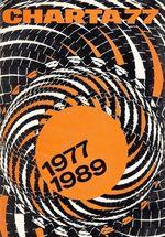 Charta 77 19771989  Od moralni k demokraticke revoluci