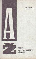 Maly encyklopedicky slovnik AZ